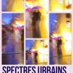 Expo de septembre – Spectres urbains